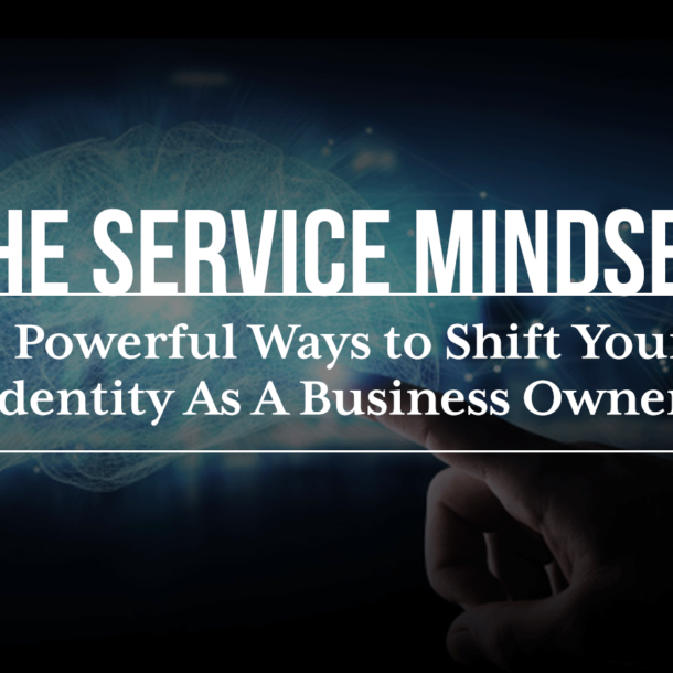 The Service Mindset