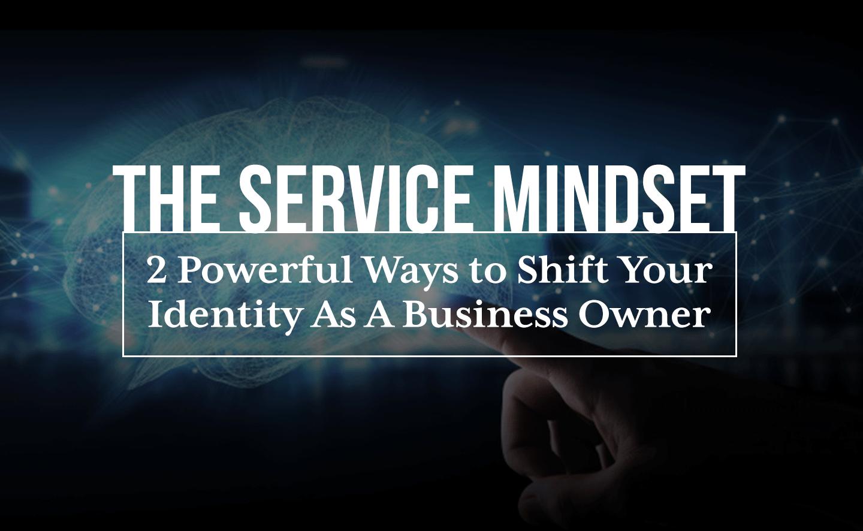 The Service Mindset