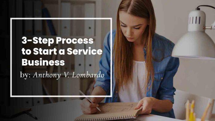 3-Step Process to Start a Service Business