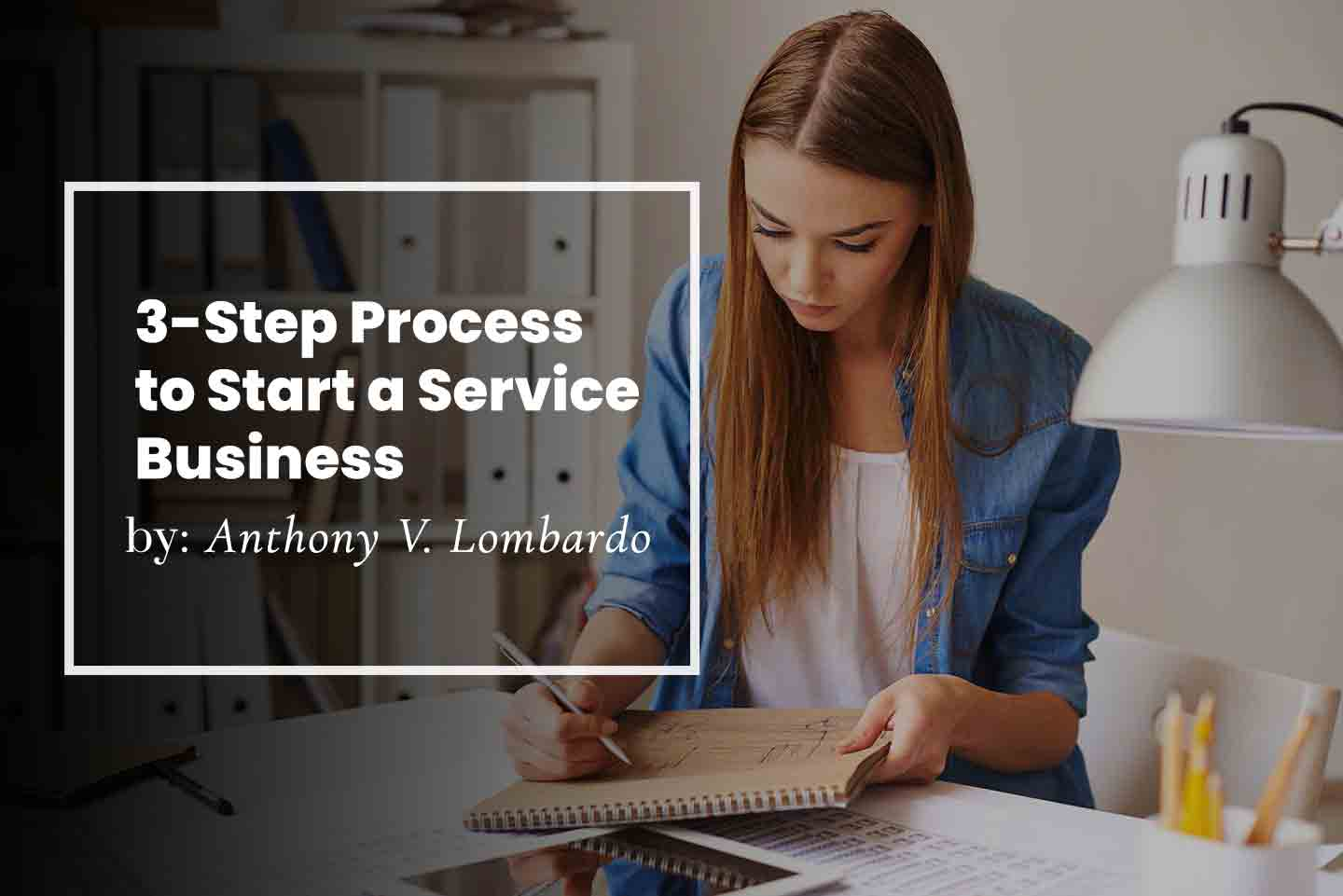 3-Step Process to Start a Service Business