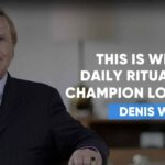 The Daily Rituals and Habits Of A Champion